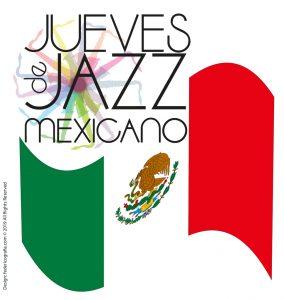 Jazz Mexicano en Jueves de Jazz